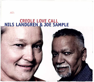 Joe Sample + Nils Landgren - Creole Love Call